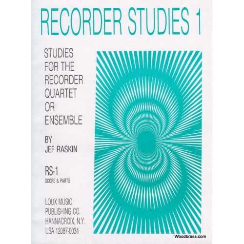 LOUX MUSIC COMPANY RASKIN J. - STUDIES FOR THE RECORDER QUARTET OR ENSEMBLE