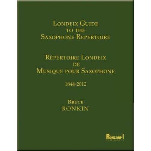 ROBERT MARTIN LONDEIX J.M. - RONKIN B. - LE RÉPERTOIRE POUR SAXOPHONE