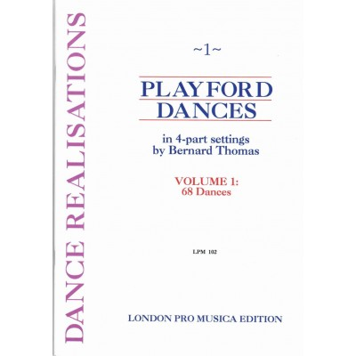 LONDON PRO MUSICA PLAYFORD DANCES VOL 1 - QUATRE INSTRUMENTS
