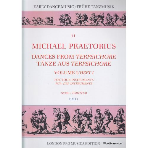 LONDON PRO MUSICA PRAETORIUS M. - DANCES FROM TERPSICHORE VOL. I - 4 INSTRUMENTS