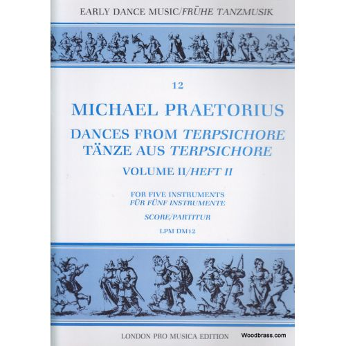 LONDON PRO MUSICA PRAETORIUS M. - DANCES FROM TERPSICHORE VOL. II - 5 INSTRUMENTS