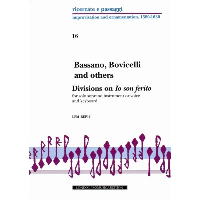 LONDON PRO MUSICA BASSANO, BOVICELLI AND OTHERS - DIVISIONS ON