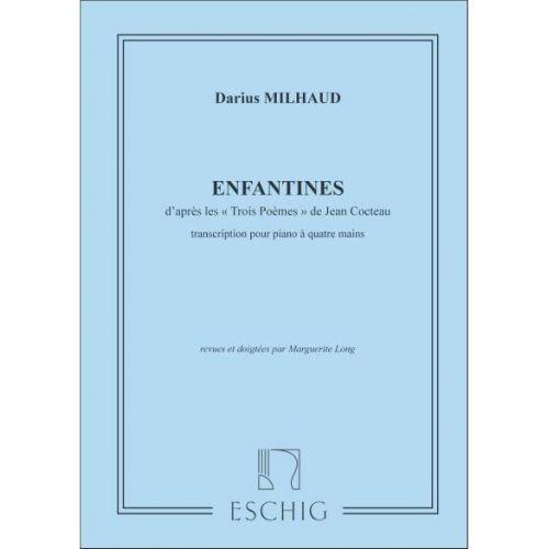 EDITION MAX ESCHIG MILHAUD D. - ENFANTINES - PIANO 4 MAINS