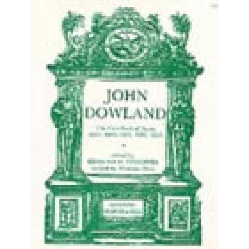 STAINER AND BELL CLASSICAL SHEET - DOWLAND JOHN - THE FIRST BOOK OF AYRES
