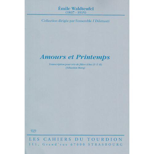 CAHIERS DU TOURDION WALDTEUFEL E. - AMOURS ET PRINTEMPS - 3 FLB (ATB)