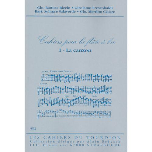 CAHIERS DU TOURDION CAHIER DE LA FLUTE A BEC VOL. 1 - FLB SOPRANO