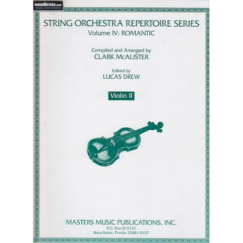 MASTERS MUSIC PUBLICATIONS STRING ORCHESTRA REPERTOIRE SERIES VOL.4: ROMANTIC - PARTIE DE VIOLON II