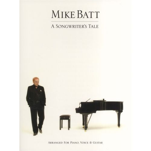 MUSIC SALES MIKE BATT A SONGWRITER'S TALE - PVG