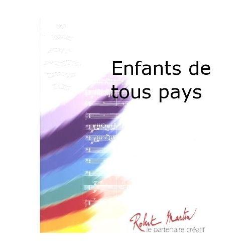 ROBERT MARTIN MACIAS - MARTIN R. - ENFANTS DE TOUS PAYS