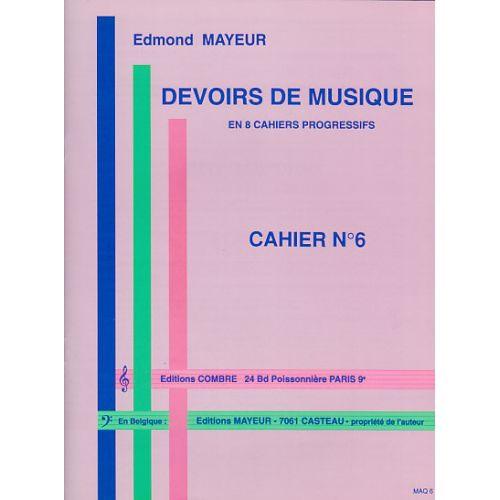 COMBRE MAYEUR EDMOND - DEVOIRS DE MUSIQUE CAHIER 6 -