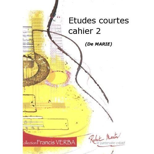 ROBERT MARTIN MARIE - ETUDES COURTES CAHIER 2