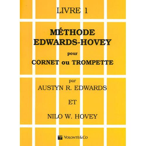VOLONTE&CO EDWARDS/HOVEY - MÉTHODE DE TROMPETTE OU DE CORNET VOL.1 - FRANCAIS