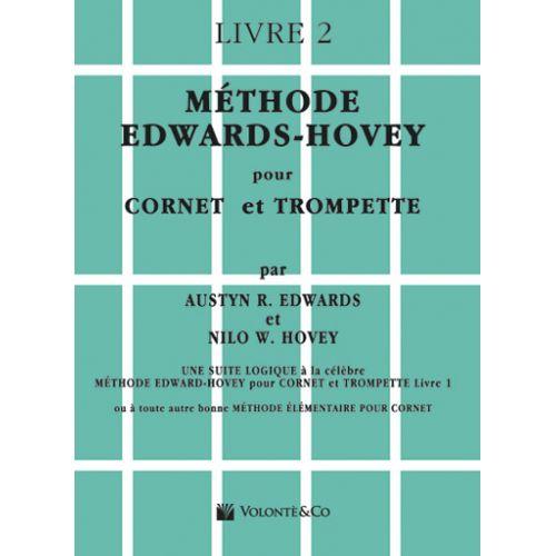 VOLONTE&CO EDWARDS/HOVEY - MÉTHODE DE TROMPETTE OU DE CORNET VOL.2 - FRANCAIS