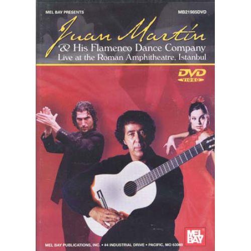 MEL BAY DVD MARTIN JUAN & HIS FLAMENCO DANCE COMPANY LIVE ISTANBUL