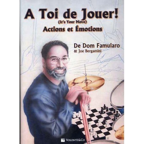 VOLONTE&CO FAMULARO DOM - A TOI DE JOUER! - ACTIONS ET EMOTIONS