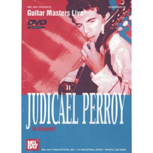 MEL BAY DVD GUITAR MASTERS LIVE PERROY JUDICAEL IN CONCERT