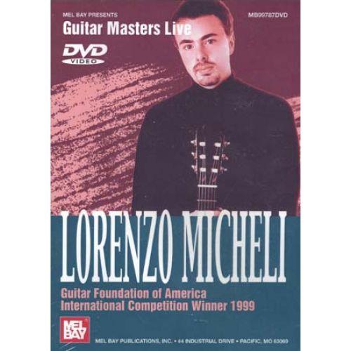 MEL BAY DVD GUITAR MASTERS LIVE MICHELI LORENZO