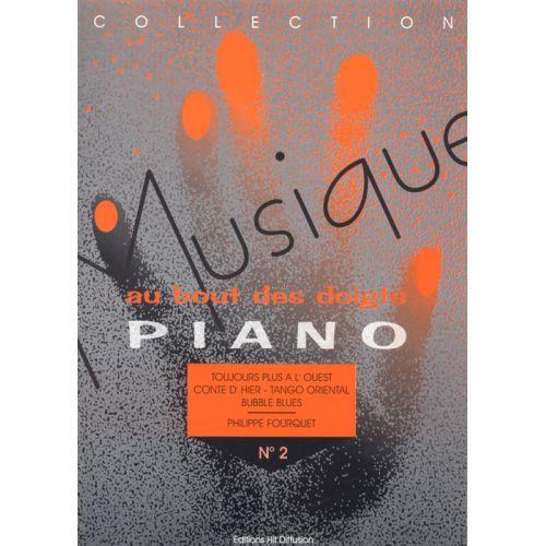 HIT DIFFUSION MUSIQUE AU BOUT DES DOIGTS - TOUJOURS PLUS à L'OUEST - PIANO