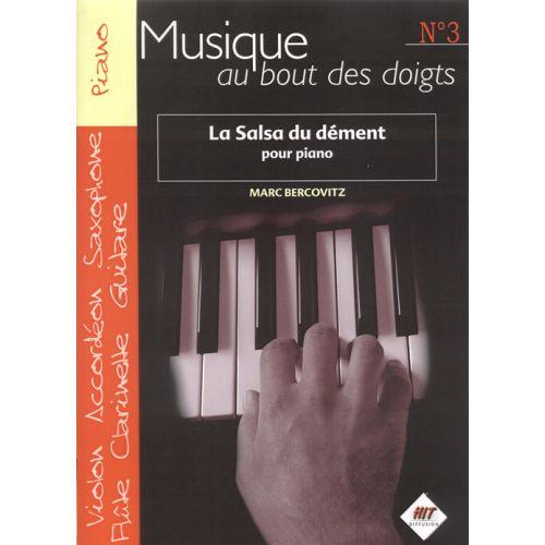 HIT DIFFUSION BERCOVITZ M. - MUSIQUE AU BOUT DES DOIGTS - SALSA DU DéMENT - PIANO