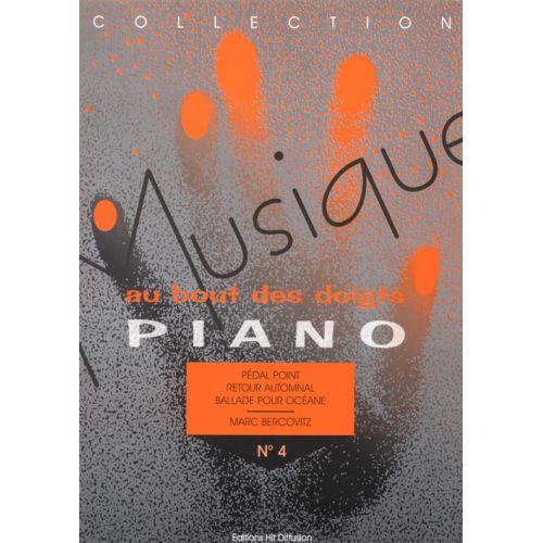 HIT DIFFUSION BERCOVITZ MARC - MUSIQUE AU BOUT DES DOIGTS N°4 - PIANO