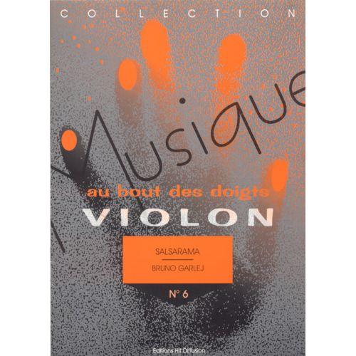 HIT DIFFUSION GARLEJ B. - MUSIQUE AU BOUT DES DOIGTS - SALSA RAMA - VIOLON ET PIANO