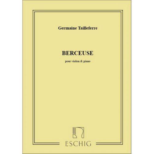 EDITION MAX ESCHIG TAILLEFERRE - BERCEUSE - VIOLON ET PIANO