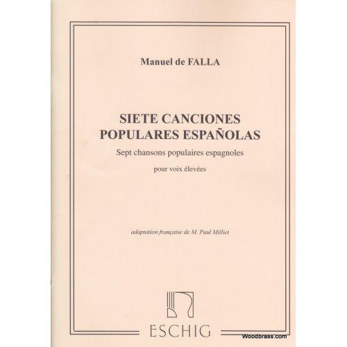 EDITION MAX ESCHIG FALLA M. DE - SEPT CHANSONS POPULAIRE ESPAGNOLES - CHANT ET PIANO