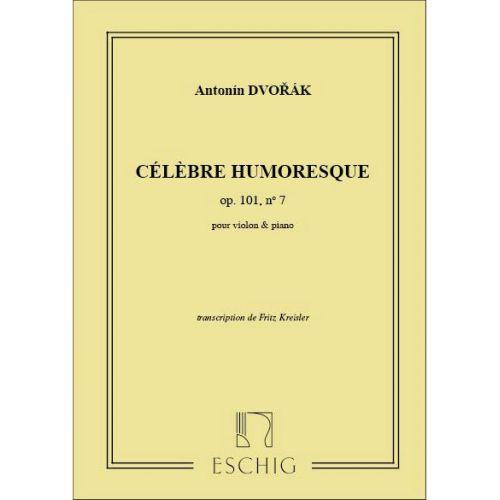 EDITION MAX ESCHIG DVORAK A. - HUMORESQUE OP 101 N 7 - VIOLON ET PIANO