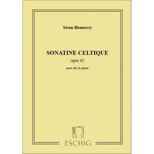 EDITION MAX ESCHIG HENNESSY - SONATE - CELTIQUE ALTO ET PIANO