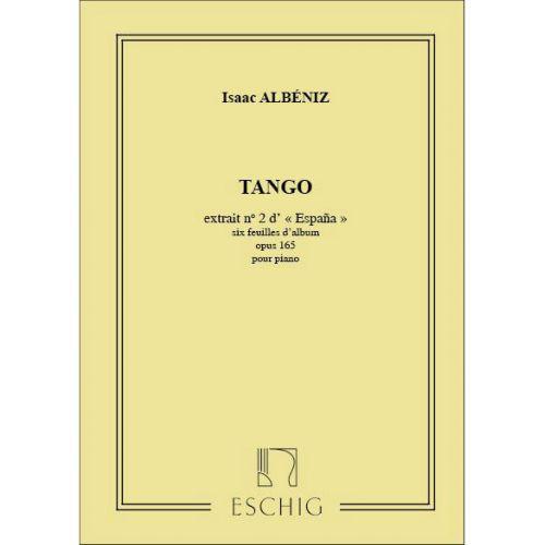 EDITION MAX ESCHIG ALBENIZ I. - ESPANA - SIX FEUILLES D'ALBUM OPUS 165 - PIANO