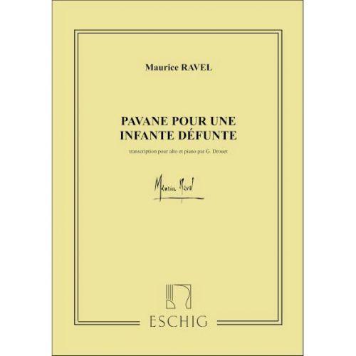 EDITION MAX ESCHIG RAVEL M. - PAVANE POUR UNE INFANTE DEFUNTE - ALTO ET PIANO
