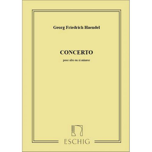 EDITION MAX ESCHIG HAENDEL G.F. - CONCERTO POUR ALTO EN SI MINEUR - VIOLA PARTS