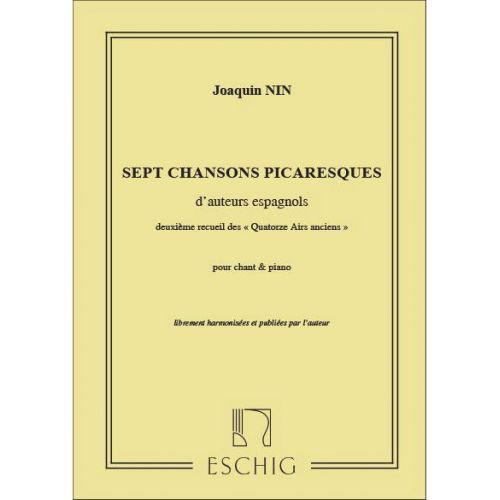 EDITION MAX ESCHIG NIN-CULMELL J.M. - SEPT CHANSONS PICARESQUES D'AUTEURS ESPAGNOLS