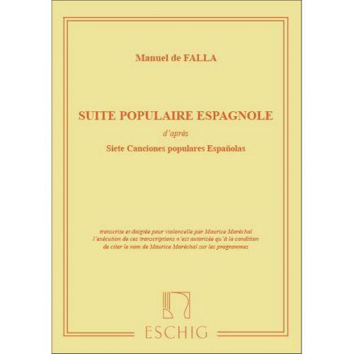 EDITION MAX ESCHIG DE FALLA M. - SUITE POPULAIRE ESPAGNOLE - VIOLONCELLE ET PIANO