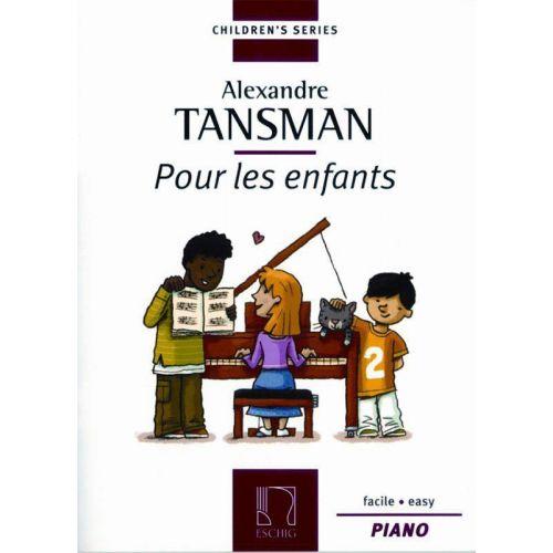 EDITION MAX ESCHIG TANSMAN - POUR LES ENFANTS V1 - PIANO