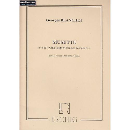 EDITION MAX ESCHIG BLANCHET G. - MUSETTE - VIOLON ET PIANO