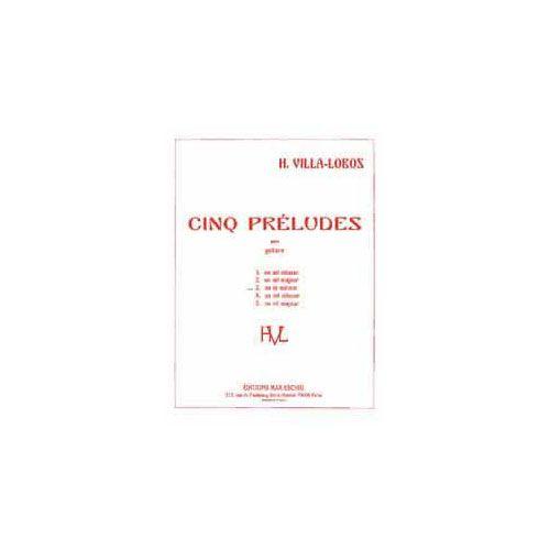 EDITION MAX ESCHIG VILLA LOBOS H. - PRELUDE N 3 EN LA MINEUR - GUITARE