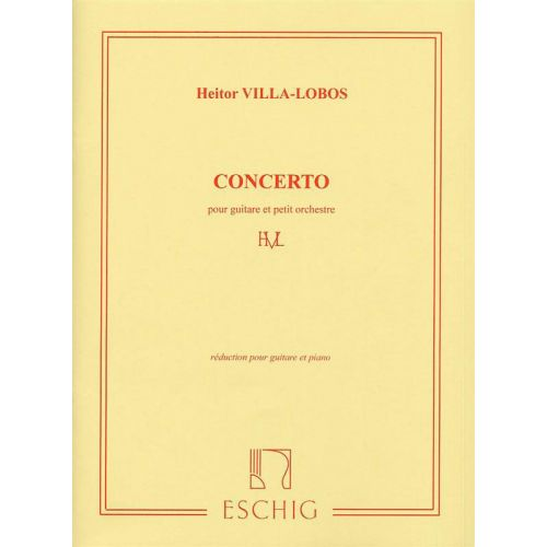 EDITION MAX ESCHIG VILLA-LOBOS - CONCERTO - GUITARE PIANO