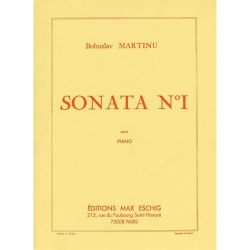 EDITION MAX ESCHIG MARTINU - SONATE N 1 - PIANO