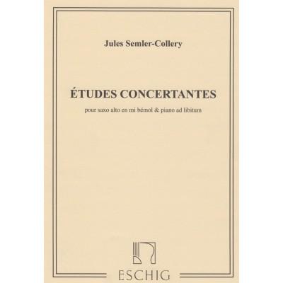 EDITION MAX ESCHIG SEMLER-COLLERY J. - ETUDES CONCERTANTES - SAXOPHONE ET PIANO