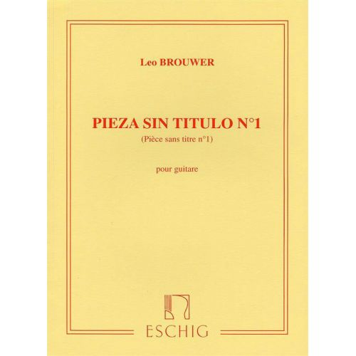 EDITION MAX ESCHIG BROUWER - PIECE SANS TITRE N 1 - GUITARE