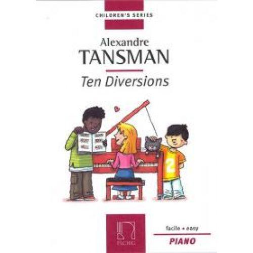 EDITION MAX ESCHIG TANSMAN A. - TEN DIVERSIONS - PIANO