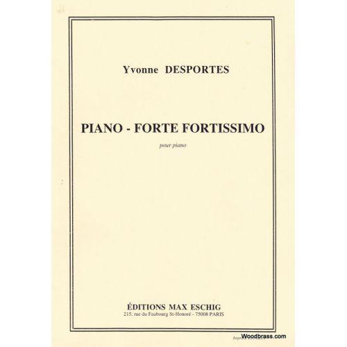 EDITION MAX ESCHIG DESPORTES Y. - PIANO-FORTE FORTISSIMO