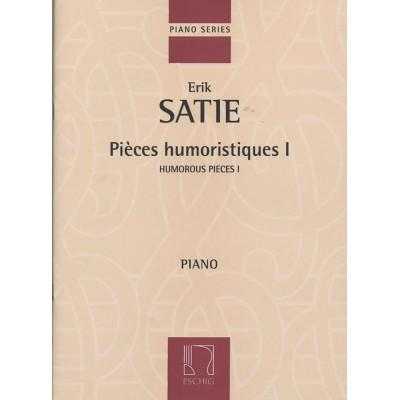EDITION MAX ESCHIG SATIE E. - PIECES HUMORISTIQUES I - PIANO