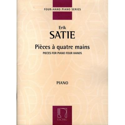 EDITION MAX ESCHIG SATIE E. - PIECES A QUATRE MAINS