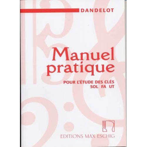 EDITION MAX ESCHIG DANDELOT GEORGES - MANUEL PRATIQUE DES CLES (ANCIENNE VERSION)