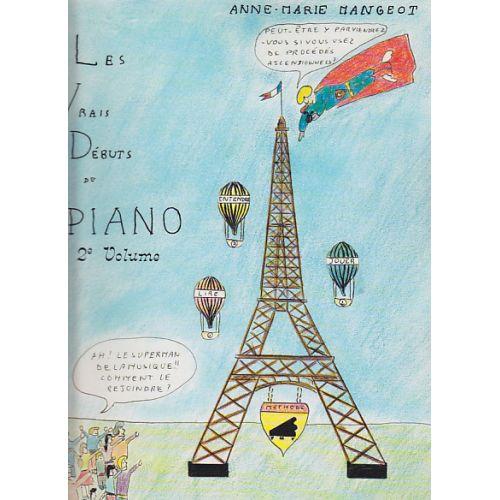 EDITION MAX ESCHIG MANGEOT ANNE-MARIE - LES VRAIS DEBUTS DU PIANO VOL.2