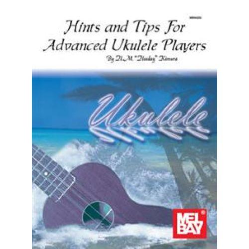MEL BAY HINTS AND TIPS FOR ADVANCED UKULELE PLAYERS (HAWAIIAN STYLE) - UKULELE