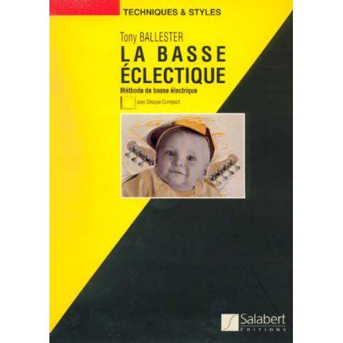 SALABERT BALLESTER - LA BASSE ECLECTIQUE + CD - GUITARE-BASSE