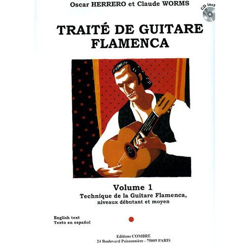 COMBRE HERRERO O. / WORMS C. - TRAITE DE GUITARE FLAMENCA VOL.1 + CD